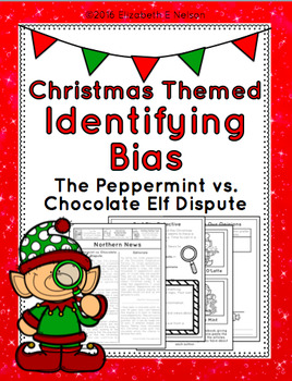 Christmas Themed Identifying Bias: The Peppermint vs. Chocolate Elf Dispute