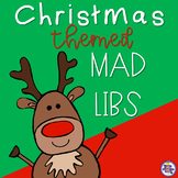 Christmas Themed Mad Libs - Nouns, Verbs, and Adjectives