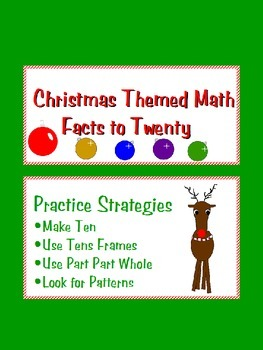 Christmas Themed Math Facts to Twenty- Practice Strategies