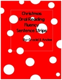 Christmas Themed Oral Reading Fluency Practice Sentence Strips
