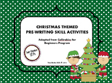 Christmas Themed Pre-Writing (Callirobics) Activities