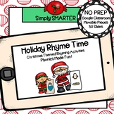 Christmas Themed Rhyming Activities For GOOGLE CLASSROOM