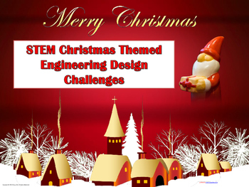 Three Christmas Engineering Design Challenges