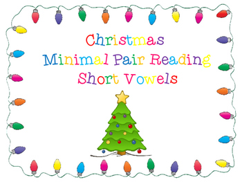 Christmas-Themed Short Vowel Minimal Pair Reading