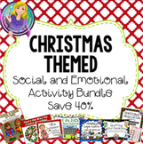 Christmas Themed Social and Emotional Bundle