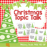 Christmas Themed Topic Talk for Autism and Speech Therapy