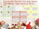 Christmas Themed Two Step Word Problem Task Cards (3.OA.8)