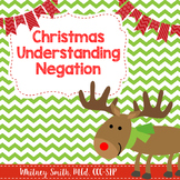 Christmas-Themed Understanding Negation for Speech Therapy