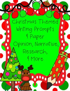 Christmas Themed Writing Pages With and Without Prompts 30 Pages Total!!