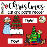 Christmas Then and Now Reader (cut and paste interactive reader)