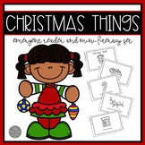 Christmas Things Emergent Reader and Mini Literacy Set