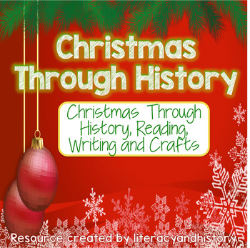 Christmas Through History, Reading, Writing and Crafts