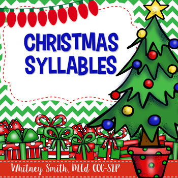 Christmas Time Syllables for English Language Arts and Speech Therapy