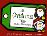 Christmas Time: Time to the Hour and Half Hour