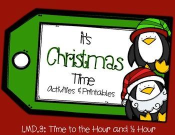 Christmas Time: Time to the Hour and Half Hour