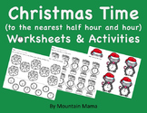 Christmas Time to the Nearest Hour and Half Hour Worksheet