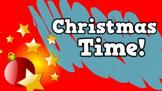 Christmas Time! (video)