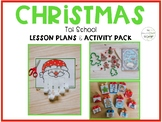 Christmas Tot School: Lesson Plans and Activity Pack