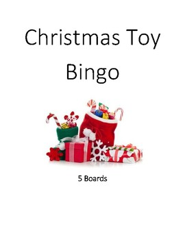 Christmas Toy Bingo - 5 Boards visuals pictures and text