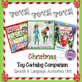 Christmas Toy Catalog Unit for Speech & Language Activities