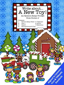 Christmas Toys Opinion Essay Writing Prompt Common Core TN Ready Aligned