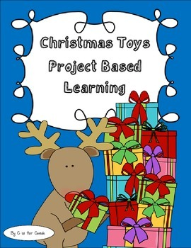 Christmas Toys Project Based Learning