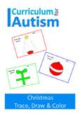 Christmas Trace Draw Colour Fine Motor Autism Special Ed U