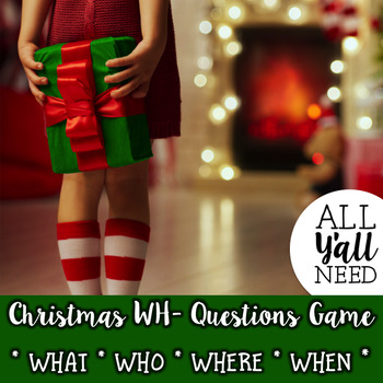 Christmas Traditions - A WH- Questions Game