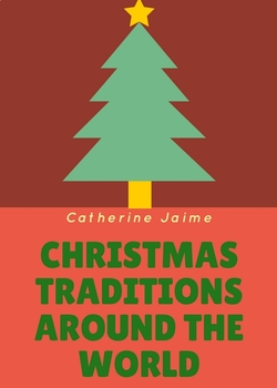 Christmas Traditions Around The World.Christmas Traditions Around The World