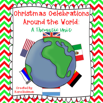 Christmas Celebrations Around the World: A Thematic Unit G