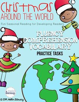 Christmas Traditions Around The World.Christmas Traditions Around The World Fluency Comprehension Vocabulary