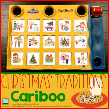 Christmas Traditions Cariboo {for WH- questions with teaching materials}