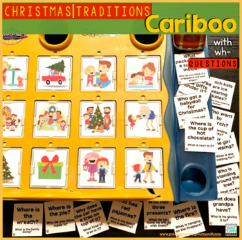 Cariboo Christmas Traditions {for WH- questions & language concepts}