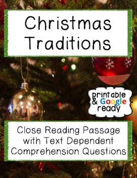 Christmas Traditions Close Reading Comprehension Passage and Questions