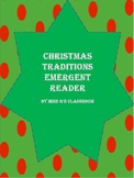 Christmas Traditions Emergent Reader