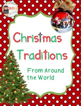 Christmas Traditions From Countries Around the World