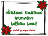 Christmas Traditions Interactive Bulletin Board