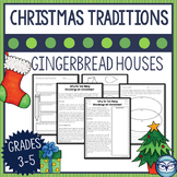 Christmas Traditions Reading Passage Why We Make Gingerbread Houses