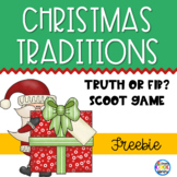 Christmas Traditions - Truth or Fib Scoot Game FREEBIE