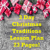 Christmas: Traditions and Cultures 3 Day Lesson Plan