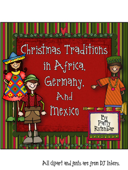 Christmas Traditions in Africa, Germany, and Mexico