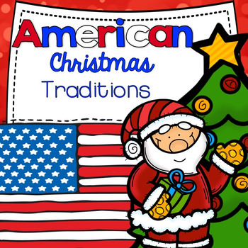 American Christmas Traditions