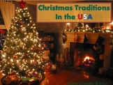 Christmas Traditions in the USA - ESL ENL Powerpoint