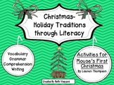 """Christmas Traditions through Literacy """"Mouse's First Chris"""