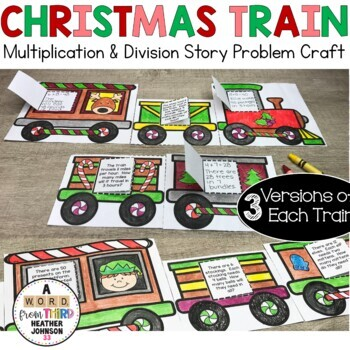 Christmas Train Craft: Multiplcation and Division Story Problem Solving