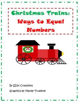 Christmas Trains: Ways to Equal Numbers