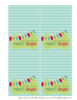 """Christmas Treat bag toppers """"May your days be merry and bright"""""""