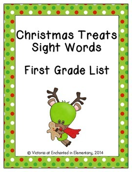 Christmas Treats Sight Words! First Grade Dolch List Edition