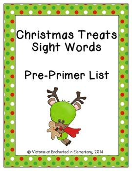 Christmas Treats Sight Words! Pre-Primer Dolch List Edition