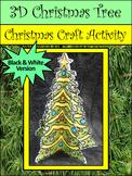 Christmas Tree Activities: 3D Christmas Tree Christmas Craft Activity-BW Version